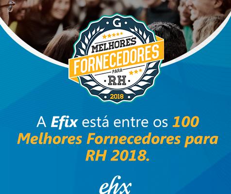 Efix é um dos 100 Melhores Fornecedores para RH 2018